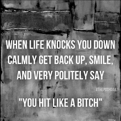 best when life knocks you down get back up