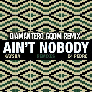 Kaysha feat. C4 Pedro - Ain't Nobody (feat. Diamantero) Diam ( 2019 ) [DOWNLOAD]