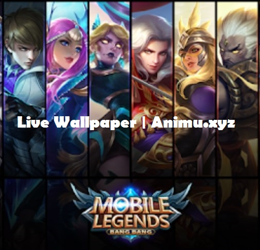 Android Live Wallpaper Mobile Legends Bang Bang Part 2