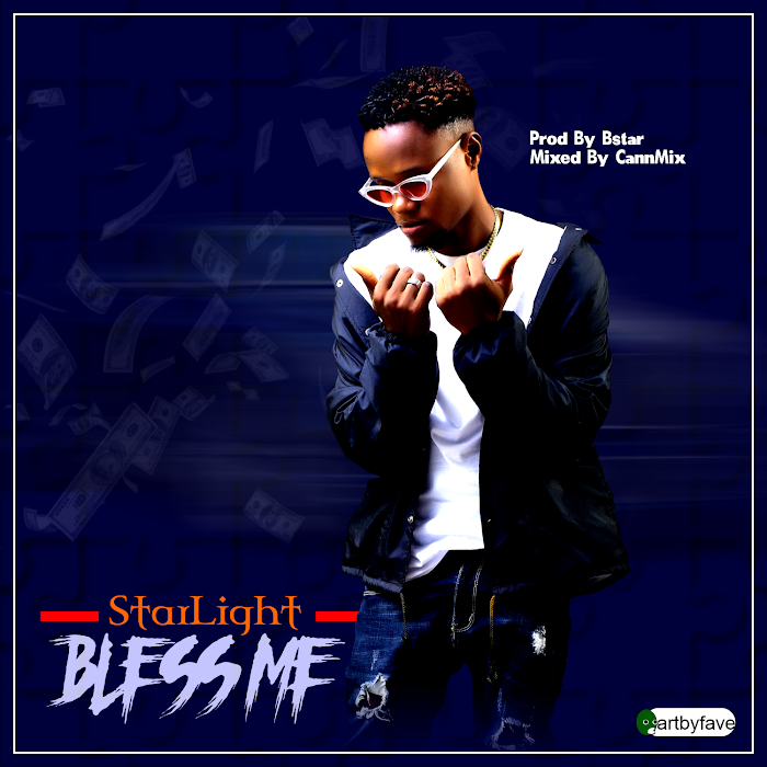 DOWNLOAD StarLight- Bless Me
