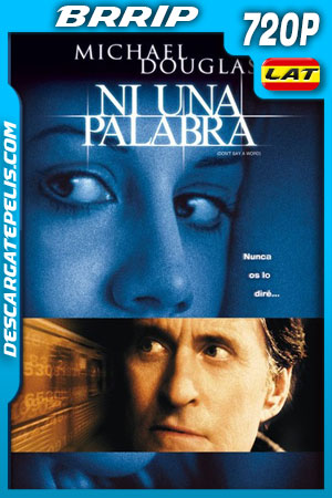 Ni una palabra (2001) BRrip 720p Latino – Ingles