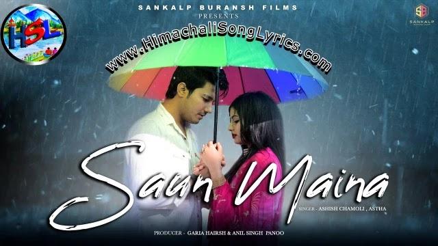 Saun Maina Song Lyrics - Ashish Chamoli | Hindi /English