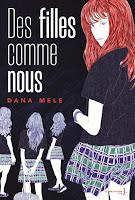 https://www.lesreinesdelanuit.com/2019/05/des-filles-comme-nous-de-dana-mele.html