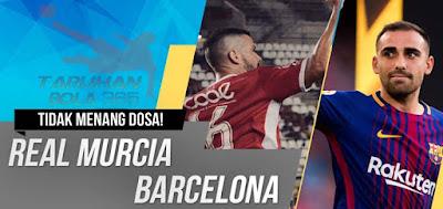 Prediksi Taruhan Bola 365 - Real Murcia vs Barcelona 25 Oktober 2017