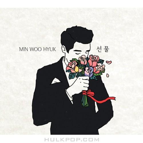 MIN WOO HYUK – 선물 – Single