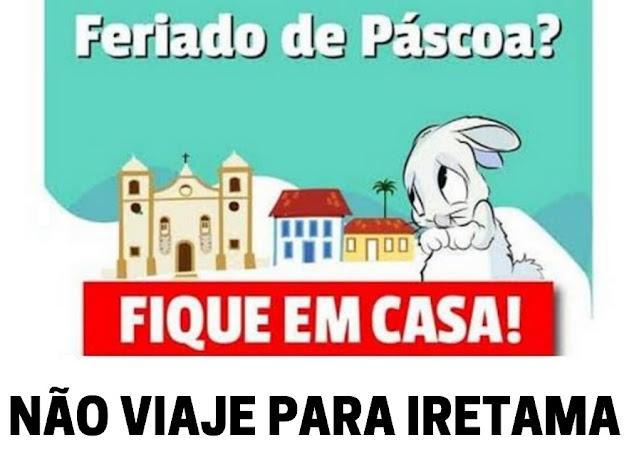 """Prefeitura de Iretama faz campanha: """"Não viaje para Iretama no Feriado de Páscoa"""""""
