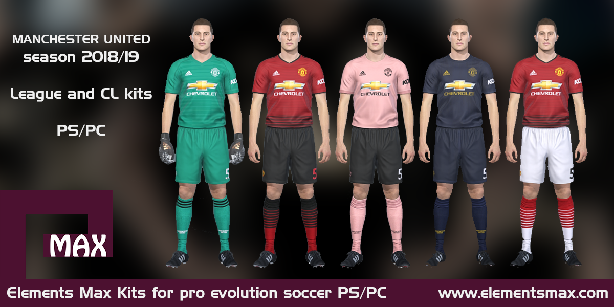 pretty nice 41192 358d0 Elements MAX Kits: Manchester United PES Kits 2018/19