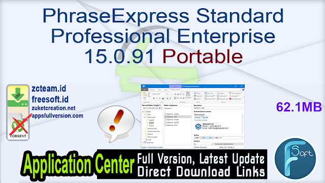 PhraseExpress Standard Professional Enterprise 15.0.91 Portable_ ZcTeam.id