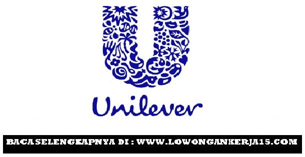 Lowongan Kerja Terbaru PT Unilever Oleochemical Indonesia Hingga 27 Juni 2019