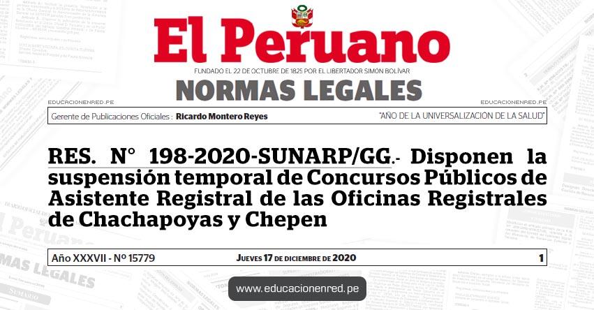 RES. N° 198-2020-SUNARP/GG.- Disponen la suspensión temporal de Concursos Públicos de Asistente Registral de las Oficinas Registrales de Chachapoyas y Chepen