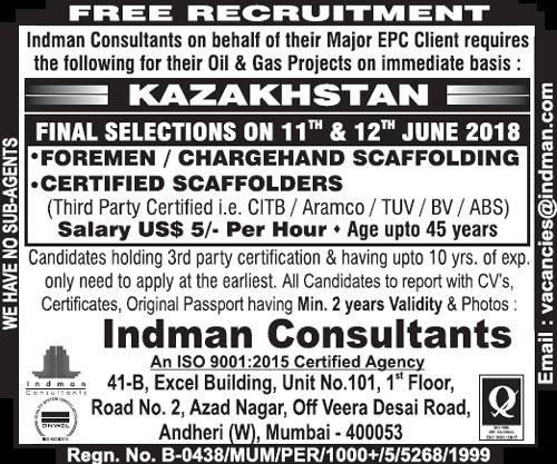 Kazakhstan Jobs, Scaffolder, Scaffolding Jobs, Scaffolding Foreman, Mumbai Interviews, Gulf Jobs Walk-in Interview, Indman Consultants,