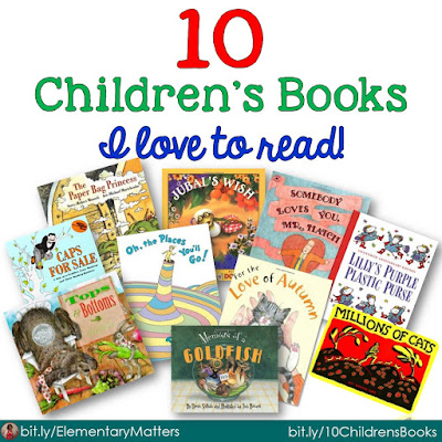 Ten Favorite Picture Books I Love to Read to My Students: Here are 10 of my favorites. How many do you know? What are your favorites?