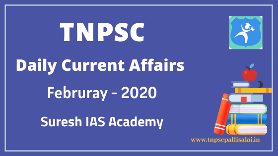 February 2020 Daily Current Affairs Collection