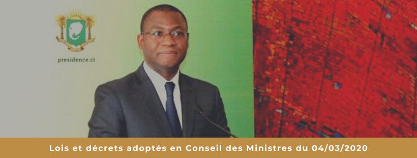 Lois et décrets adoptés en Conseil des Ministres du 04/03/2020