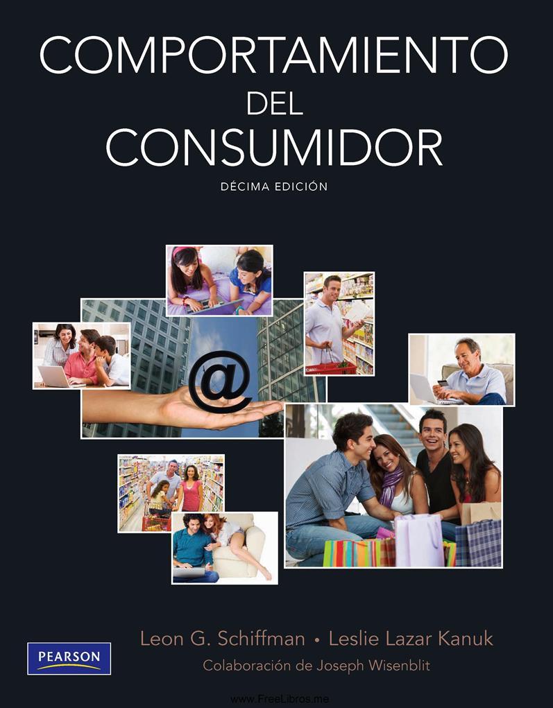 Comportamiento del consumidor, 10ma Edición – Leon G. Schiffman
