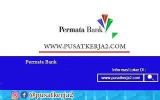 Loker Terbaru di PT Permata Bank Agustus 2020