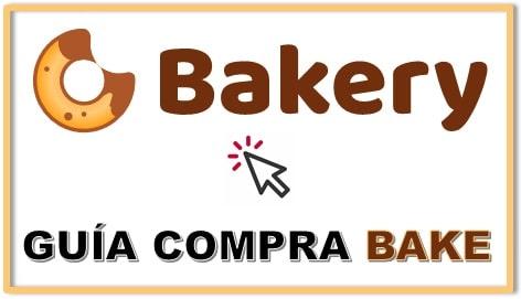 Cómo Comprar BAKERYTOKEN (BAKE) Tutorial Comprar BAKE COIN Actualizado