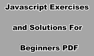 Javascript Exercises and Solutions For Beginners PDF