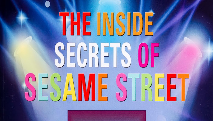 "Spotlight and Giveaway: ""The Inside Secrets of Sesame Street,"" by Dr. Lucille Burbank"