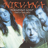 Paradiso Lost  art sound blog bootleg nirvana musique pirate