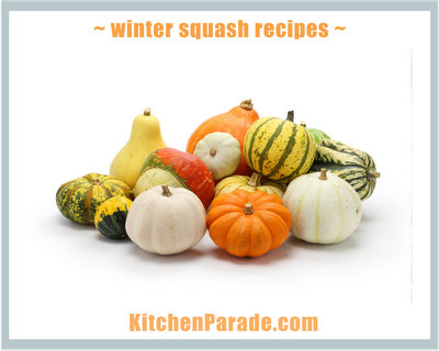Winter Squash Recipes ♥ KitchenParade.com.