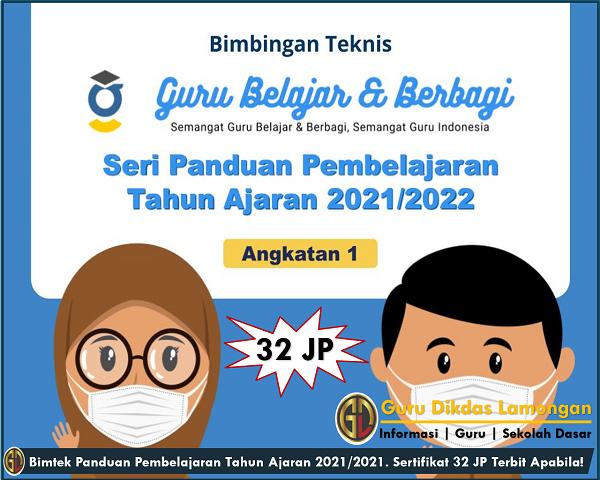 Bimtek Panduan Pembelajaran Tahun Ajaran 2021/2021. Sertifikat 32 JP Terbit Apabila!