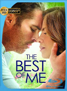 The Best of Me (2014) HD [1080p] Latino [GoogleDrive] SilvestreHD
