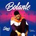 "[Audio + Video] Singz – ""Bolanle"" @Officialsingz"