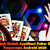 Langkah Unduh Applikasi Poker Online Terpercaya Android 2020