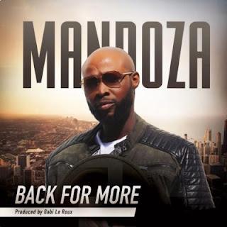 Mandoza – Back For More (2018)