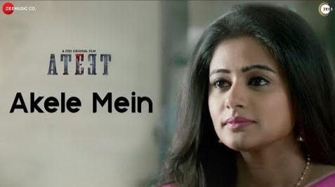 Akele Mein Lyrics in Hindi, Yasser Desai, Ateet