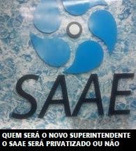 Crônica Dominicana 30/08/2020 - A disputa pelo poder no SAAE, quem será escolhido Superintendente pelo novo Prefeito e a possibilidade de privatização - Blog Celso Branicio