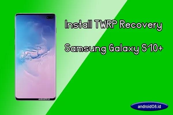 TWRP Samsung Galaxy S10 Plus
