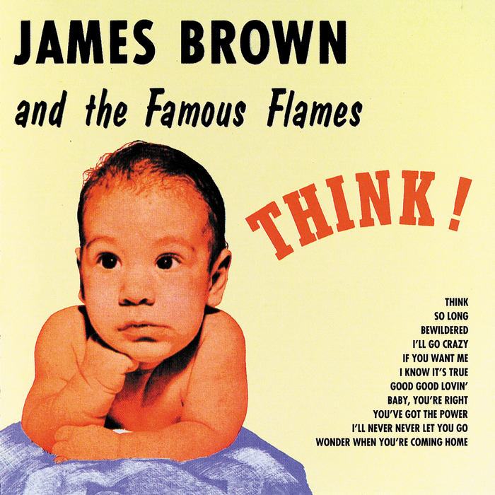 JAMES BROWN AND THE FAMOUS FLAMES - THINK! (1960)