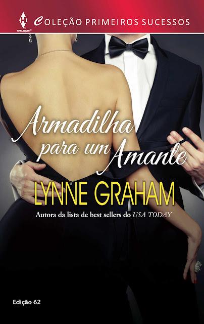 Armadilha para um Amante Harlequin Primeiros Sucessos - ed.62 - Lynne Graham