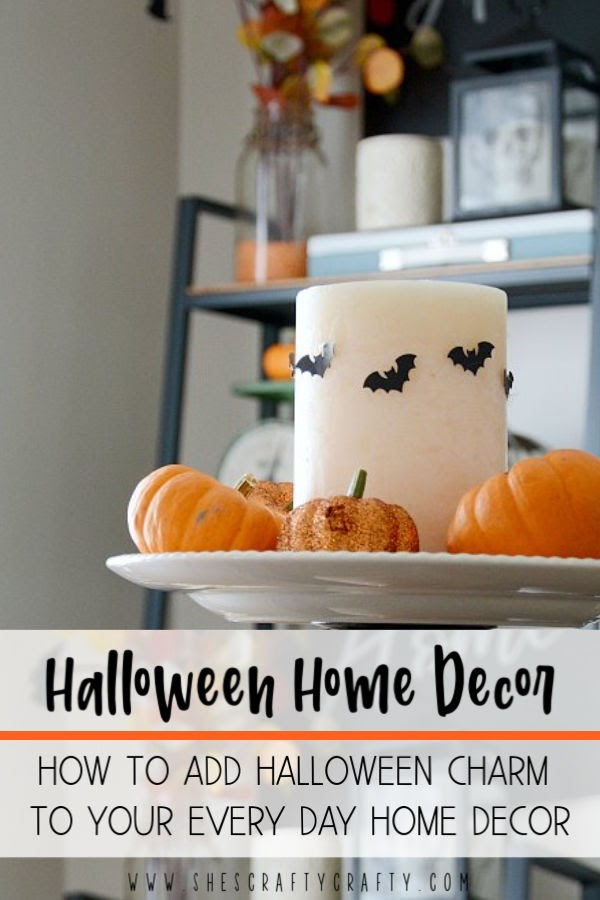 Halloween Home Decor - how to add Halloween Charm to your every day home decor
