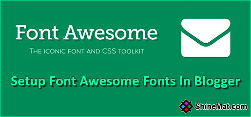 Setup Font Awesome Fonts In Blogger