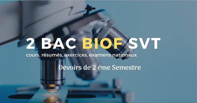 PDF : Devoir N°3 Modèle 1- SVT 2 Bac SVT Biof 2 éme Semestre - 2 bac biof svt