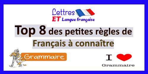 Petites règles de Français à connaître