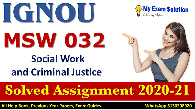 MSW 032 Solved Assignment 2020-21, IGNOU Solved Assignment 2020-21, MSW 032