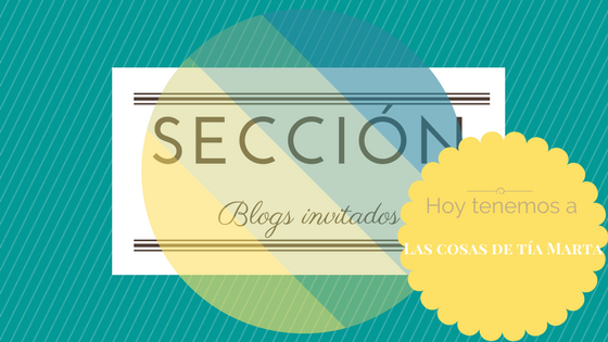 Cabecera de blog invitado: Las cosas de tía Marta.