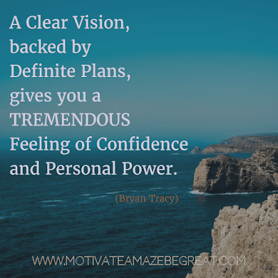 """Rare Success Quotes In Images To Inspire You:  """"A clear vision, backed by definite plans, gives you a tremendous feeling of confidence and personal power."""" - Brian Tracy"""