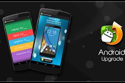 Ingin Upgrade Android Ke Versi Terbaru? Begini Caranya...