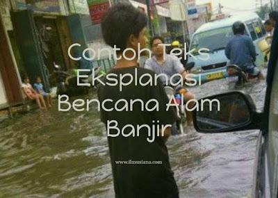 Contoh Teks Eksplanasi Bencana Alam Banjir