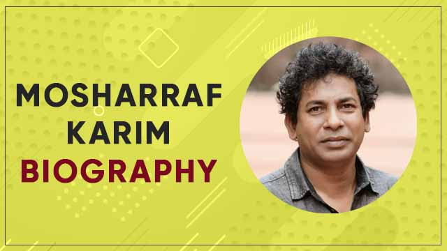 Mosharraf Karim Biography wiki