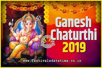 2019 Ganesh Chaturthi Pooja Date and Time, 2019 Ganesh Chaturthi Calendar