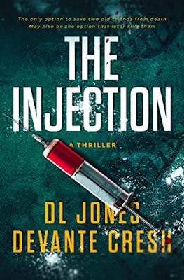 The Injection by D.L. Jones, Devante Cresh