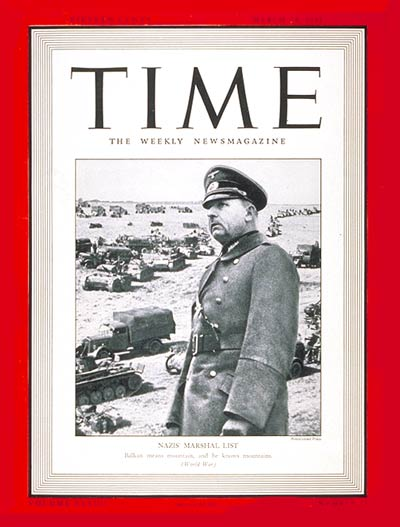 24 March 1941 worldwartwo.filminspector.com General Wilhelm List Time Magazine cover