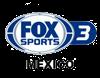 FOX SPORTS 3 MÉXICO EN VIVO
