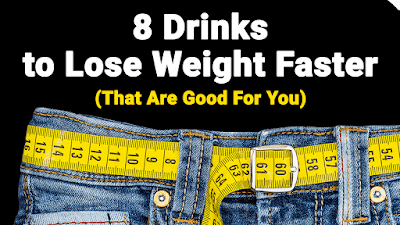 8 Drinks That Make You Lose Weight